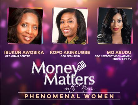Money Matters with Nimi: Phenomenal Women